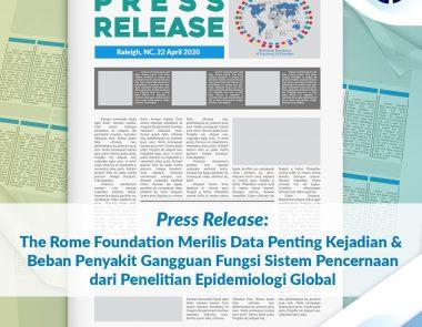 The Rome Foundation Merilis Data Penting Kejadian & Beban Penyakit Gangguan Fungsi Sistem Pencernaan dari Penelitian Epidemiologi Global