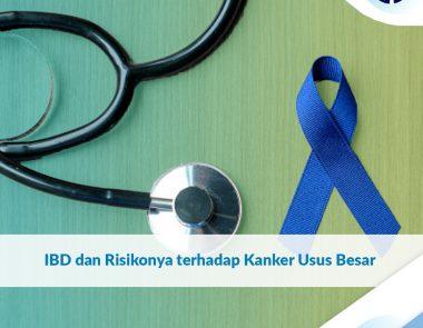 IBD dan Risikonya terhadap Kanker Usus Besar